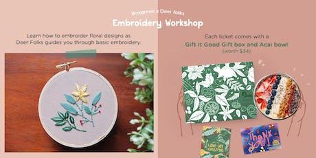 Boxgreen x DeerFolks Embroidery Workshop (Bring a Friend) tickets