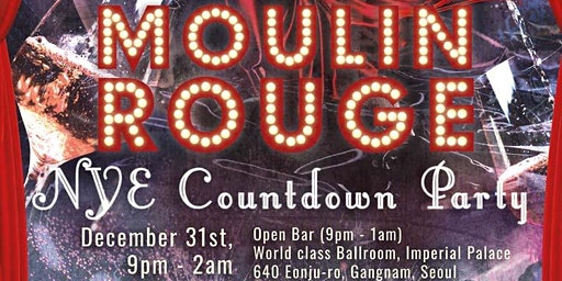 Moulin Rouge New Years Party 2020 물랑루즈 뉴이어 카운트다운 파티!