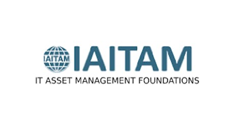 IAITAM IT Asset Management Foundations 2 Days Training in Canberra tickets