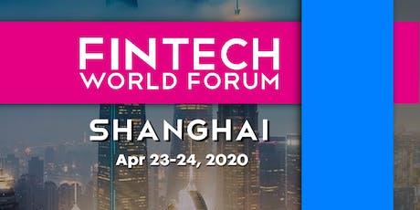 FinTech World Forum 2020 - Shanghai tickets