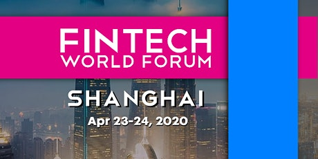 FinTech World Forum 2020 - Shanghai tickets