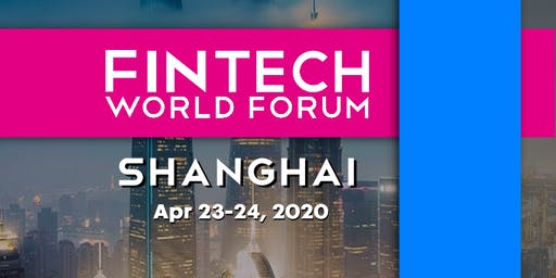 FinTech World Forum 2020 - Shanghai