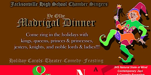 JHS Chamber Singers Madrigal Dinner & NSM's Natural State of Christmas Holiday Cabaret Friday December 13