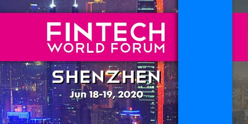 FinTech World Forum 2020 - Shenzhen
