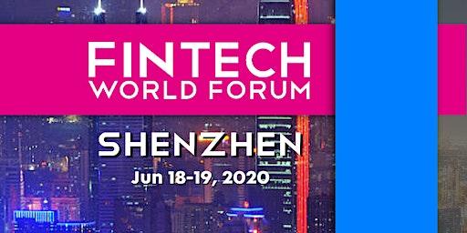 FinTech World Forum 2020 - Shenzhen