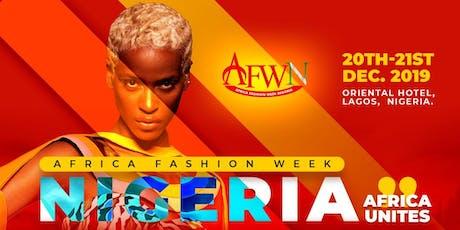 AFRICA FASHION WEEK NIGERIA 21ST DECEMBER, 2019 tickets