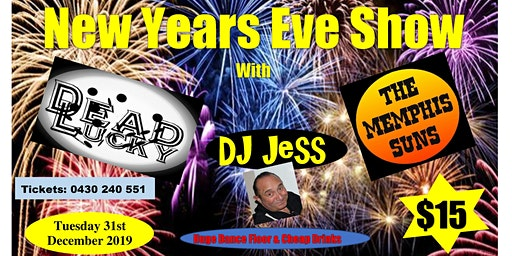 NYE with Dead Lucky, The Memphis Suns and DJ Jess