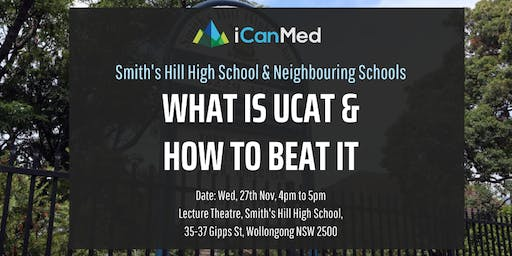 Free UCAT Workshop: What is UCAT & How to Beat it! (Smith's Hill High School & Neighbouring Schools)