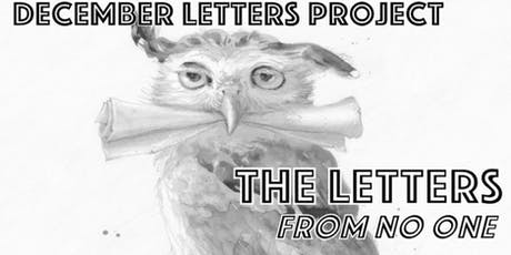 The 'Letters From No-One' Project  -  Hosted by Being tickets
