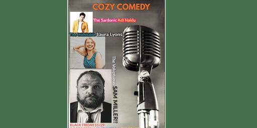 Cozy Comedy starring Sam Miller!!