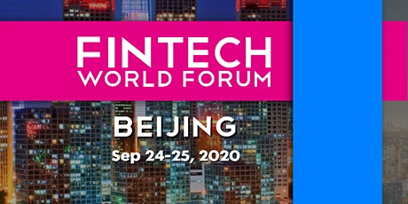FinTech World Forum 2020 - Beijing tickets