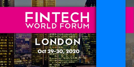 FinTech World Forum 2020 - London tickets