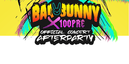 18+ BAD BUNNY x100pre after party (discounted rsvp)