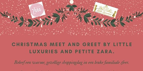 Christmas meet and greet by Little Luxuries and Petite Zara. billets