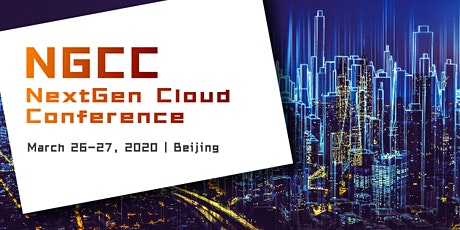 NexGen Cloud Conference 2020 - Beijing tickets