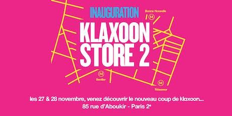 Inauguration Klaxoon Store billets