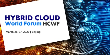 Hybrid Cloud World Forum 2020 - Beijing tickets