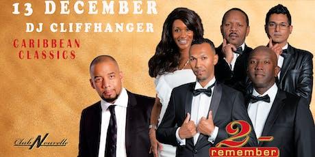 2-Remember & DJ Cliffhanger tickets