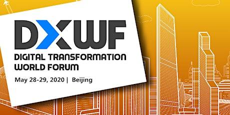 Digital Transformation World Forum 2020 - Beijing tickets
