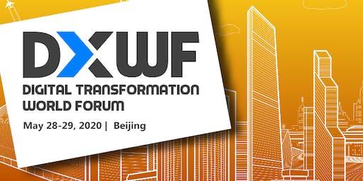 Digital Transformation World Forum 2020 - Beijing