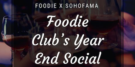 Foodie Club's Year End Social tickets