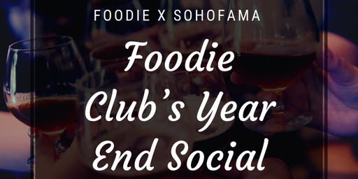Foodie Club's Year End Social