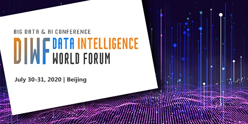 Data Intelligence World Forum 2020 - Beijing