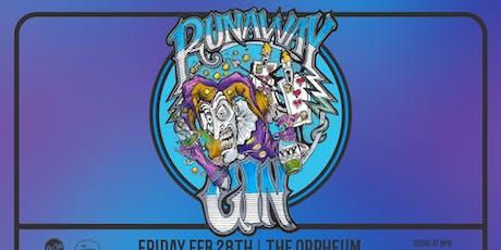 Runaway Gin @ The Orpheum tickets