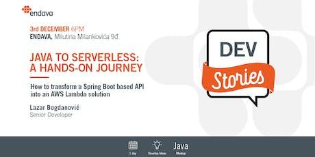 Meetup: Dev Stories: Java to Serverless: A hands-on journey tickets