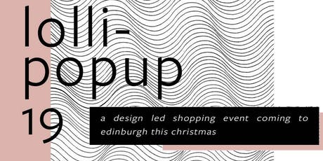 Lollipopup Late Night Shopping Preview tickets