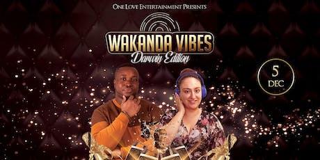 Wakanda Vibes - Darwin Edition tickets