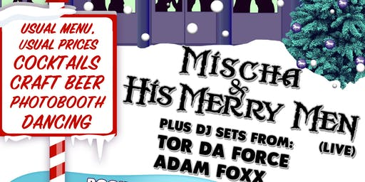 Mischa & His Merry Men - XMAS PARTY