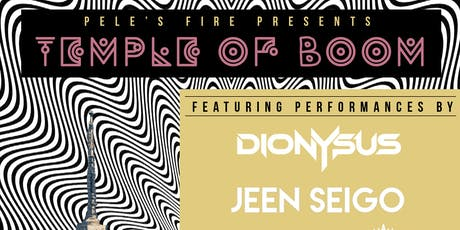 Pele's Fire Presents Temple of Boom tickets