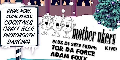 Mother Ukers - XMAS PARTY tickets