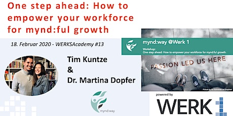 "WERKSAcademy powered by mynd:way | ""How to empower your workforce for mynd:ful growth"" Tickets"
