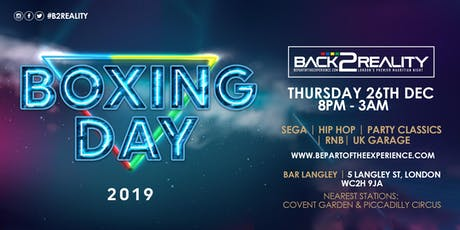 Back2Reality - The Boxing Day Event - Bar Langley tickets