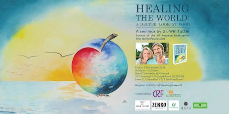 Healing The World: A Deeper Look At Food (A Seminar by Dr. Will Tuttle) tickets