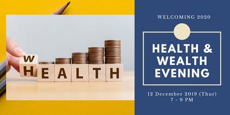 [Seminar] Health & Wealth Evening tickets