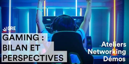Gaming : bilan et perspectives