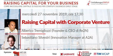 Raising Capital for your Business Chap V: Raising Capital with Corporate Venture biglietti
