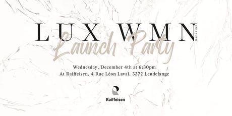 LUX WMN Launch Party tickets