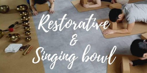 Restorative Yoga x Singing Bowl