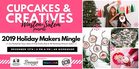 Cupcakes & Creatives Holiday Makers Mingle tickets