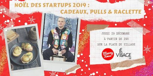Noël des startups 2019 : cadeaux, pulls & raclette