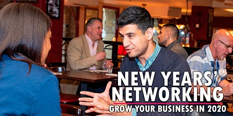 New Years Networking | Grow Your Business the RIGHT way in 2020 | Business Networking tickets