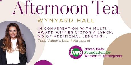 Afternoon Tea at Wynyard Hall tickets
