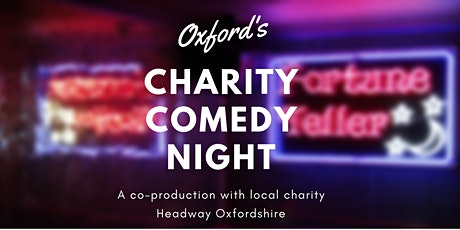 POSTPONED: Oxford's Charity Comedy Night tickets
