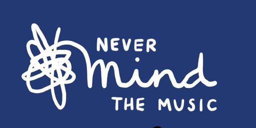 never Mind the music