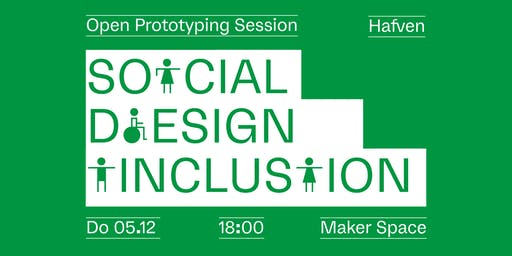 Open Prototyping Session - Social Design & Inclusion