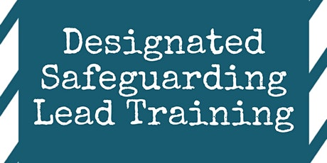 Designated Safeguarding Lead Training tickets
